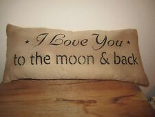 Primitive Stenciled Pillow - I love you to the moon and back- see description