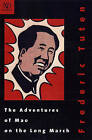 The Adventures of Mao on the Long March by Frederic Tuten (Paperback, 2005)