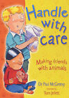Handle with Care: For Children and Parents by Paul D. McGreevy (Hardback, 2002)