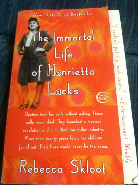 The Immortal Life of Henrietta Lacks : Rebecca Skloot