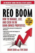REO Boom : How to Manage, List, and Cash in on Bank-Owned Properties by Shah