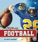 All about Football by Matt Doeden (Hardback, 2015)