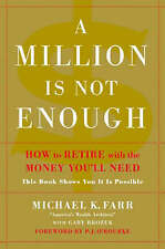 A Million Is Not Enough: How to Retire with the , Brozek, Gary, Farr, Michael K.