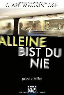 Alleine bist du nie: Psychothriller de Mackintosh, Clare | Livre | état bon