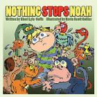Nothing Stops Noah by Shari Lyle-Soffe (Paperback / softback, 2008)