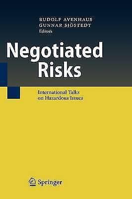 Negotiated Risks: International Talks on Hazardous Issues by