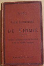 JOLY A. - COURS ELEMENTAIRE DE CHIMIE - NOTATION ATOMIQUE - 1893