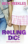 Rolling Dice by Beth Reekles (Paperback, 2013)