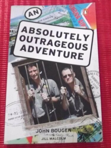 1 of 1 - AN ABSOLUTELY OUTRAGEOUS ADVENTURE  ~ John Bougen & Jill Malcolm