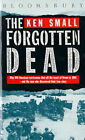 The Forgotten Dead: Why 946 American Servicemen Died Off the Coast of Devon in 1944 - And the Man Who Discovered Their True Story by Mark Rogerson, Ken Small (Paperback, 1989)