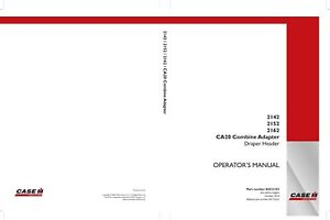 CASE 2142 2152 2162 CA20 Combine Adapter Draper HEADER OPERATORS