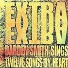 Extra Extra by Darden Smith (CD, Feb-2011, Valley Entertainment (USA))