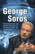 GEORGE SOROS - Andreas von Retyi BUCH - KOPP VERLAG - NEU OVP