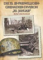 """Die 32. SS-Freiwilligen-Grenadier-Division """"30. Januar"""" (Kessel von Halbe) NEU"""