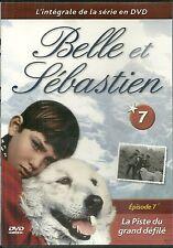 DVD - BELLE ET SEBASTIEN N° 7 : LA PISTE DU GRAND DEFILE