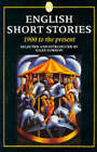 English Short Stories: 1900 to the Present by Orion Publishing Co (Hardback, 1988)