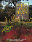 Native Texas Plants: Landscaping Region by Region by Sally Wasowski, Andy Wasowski (Paperback, 2003)