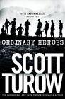 Ordinary Heroes by Scott Turow (Paperback, 2014)