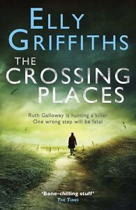 Elly-Griffiths-The-Crossing-Lieux-Tout-Neuf-Vert-Housse-Livraison
