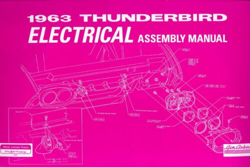 1963  FORD THUNDERBIRD  ELECTRICAL  ASSEMBLY MANUAL