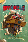 Hippomobile! by Jeff Tapia (Hardback, 2013)