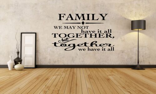 Family wall art vinyl decal sticker we may not have it all together home
