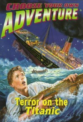 Terror on the Titanic (Choose Your Own Adventure(R))