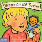 Diapers are Not Forever by Elizabeth Verdick (Paperback, 2008)