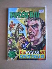 Gli Albi di Pecos Bill n°151 1963 edizioni Fasani  [G402]