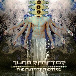 Juno-Reactor-The-Mutant-Theatre-NEW-CD
