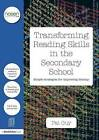 Transforming Reading Skills in the Secondary School: Simple Strategies for Improving Literacy by Pat Guy (Paperback, 2015)