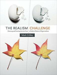 The-Realism-Challenge-Drawing-and-Painting-Secrets-from-a-Modern-Master-of-Hype