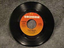 """45 RPM 7"""" Record Dave Mason Will You Still Love Me Tomorrow Columbia 3-10749"""