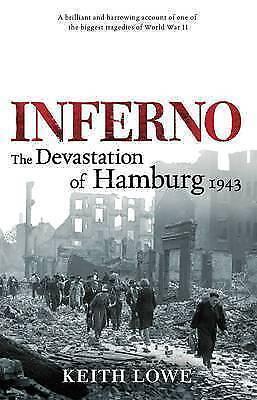 Inferno; the Devastation of Hamburg 1943-ExLibrary