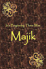 In a Beginning There Was Majik by Jeff Cross (Paperback / softback, 2009)