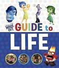 Inside Out Guide to Life (Disney/Pixar Inside Out) by Courtney Carbone (Hardback, 2016)