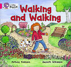 Collins Big Cat: Walking and Walking: Pink A/ Band 1A by Anthony Robinson (Paperback, 2012)