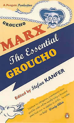 """AS NEW"" , The Essential Groucho: Writings by, for and about Groucho Marx Book"
