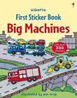 First Sticker Book Big Machines by Dan Crisp (Paperback, 2011)