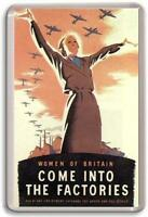 COME IN TO OUR FACTORIES WW2 POSTER Fridge Magnet