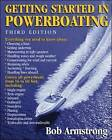 Getting Started in Powerboating by Robert J. Armstrong (Paperback, 2005)