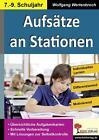 Aufsätze an Stationen 7-9 von Wolfgang Wertenbroch (2015, Taschenbuch)