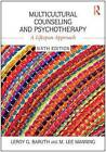 Multicultural Counseling and Psychotherapy: A Lifespan Approach by Leroy G. Baruth, M. Lee Manning (Paperback, 2016)