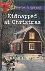 Kidnapped at Christmas by Maggie K Black (Paperback / softback, 2016)