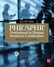 PHR/SPHR Professional in Human Resources Certification All-in-One Exam Guide by William H. Truesdell, Dory Willer (Mixed media product, 2014)