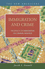 Immigration and Crime: The Effects of Immigration on Criminal Behavior by Jacob I. Stowell (Hardback, 2007)