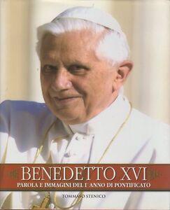 Benedetto XVI: parola e immagini del pontificato.