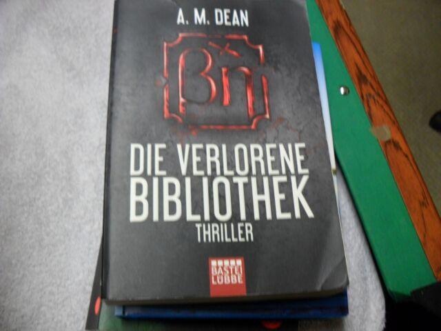 Die verlorene Bibliothek von A. M. Dean