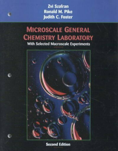 Microscale General Chemistry Laboratory : With Selected Macroscale Experiment...