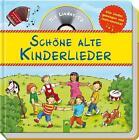 Schöne alte Kinderlieder (2014, Gebundene Ausgabe)
